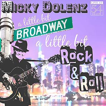 Micky Dolenz - A Little Bit Broadway a Little Bit Rock & Roll [CD] USA import