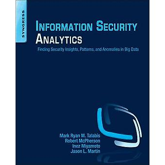 Information Security Analytics by Mark Talabis