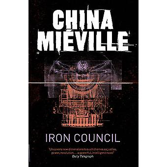 Iron Council by China Mieville - 9780330534208 Book