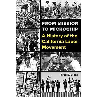 マイクロチップ - カリフォルニア州労働運動史にミッションから