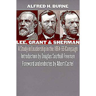 Lee - Grant et Sherman - A Study in Leadership dans la campagne de 1864-65