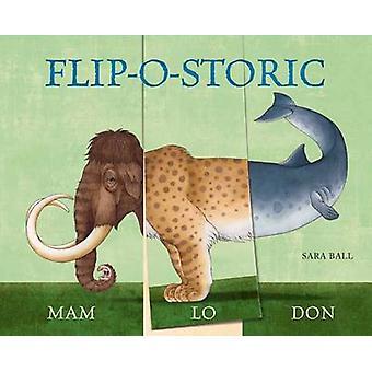 Flip-o-Storic door Sarah bal - Britta Drehsen - 9780789210999 boek