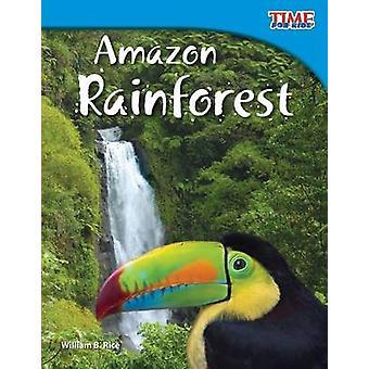 Amazoneregenwoud door William B Rice - 9781433336713 boek