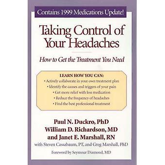 Att ta kontroll över din huvudvärk - hur att få behandling behöver du b