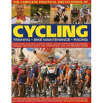 Die komplette praktische Enzyklopädie des Radsports von Edward Pickering -