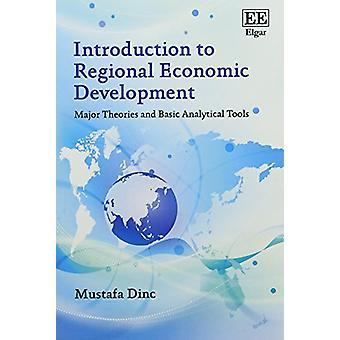 Johdatus alueen taloudellinen kehittäminen - duuri teorioita ja Bas