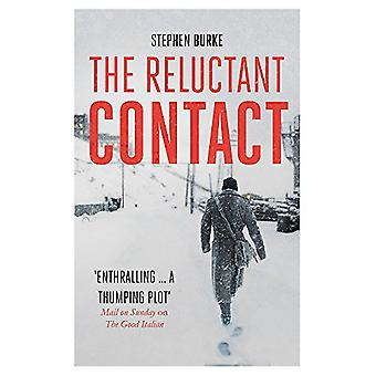 The Reluctant Contact by Stephen Burke - 9781848549197 Book