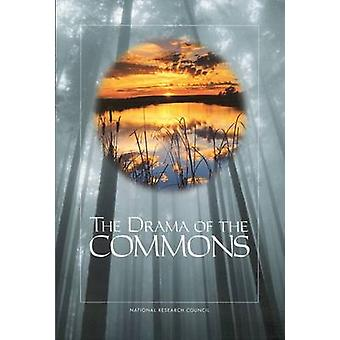 The Drama of the Commons by Committee on the Human Dimensions of Glob