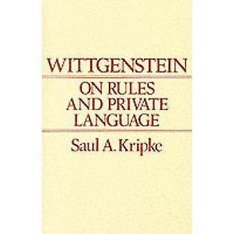 Wittgenstein über Regeln und Private Sprache durch Saul A. Kripke - 978063