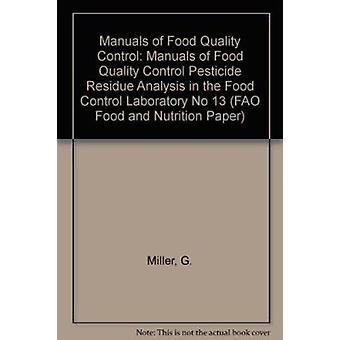 Handleidingen van voedsel kwaliteitscontrole - Pesticide residu analyse in de Fo