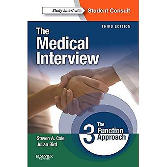 The Medical Interview: The Three Function Approach with STUDENT CONSULT Online Access, 3e