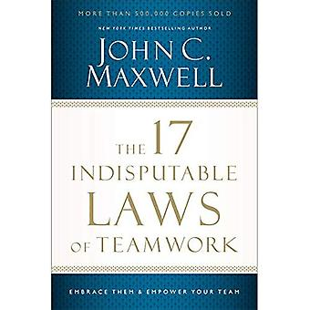 Il 17 leggi indiscutibili del lavoro di squadra: li abbraccio e responsabilizza il tuo Team