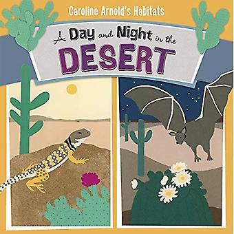 A giorno e notte nel deserto (habitat di Caroline Arnold)