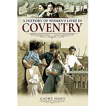 A History of Women's Lives� in Coventry