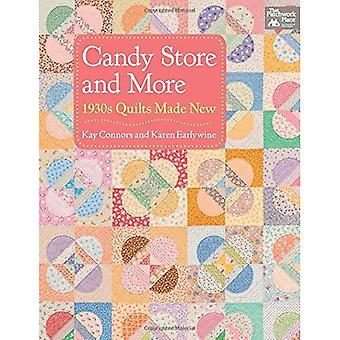 Candy Store and More: 1930s Quilts Made New