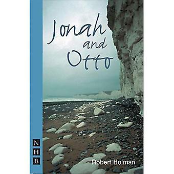 Jonah and Otto