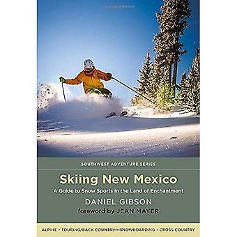 Skiløb New Mexico: En Guide til sne sport i jord fortryllelse (sydvestlige eventyr serie)