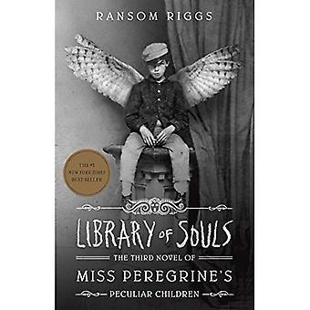 Bibliotek av själar: den tredje romanen av Miss Peregrine säregna barn ('s Miss Peregrine säregna barn)
