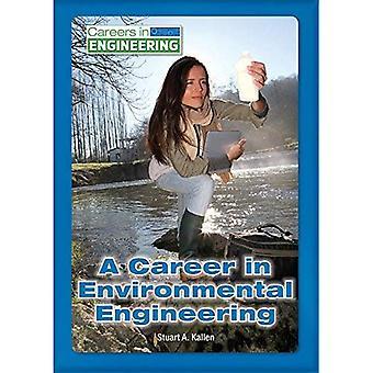 A Career in Environmental Engineering (Careers in Engineering)