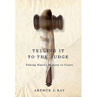 Dem Richter erzählen: die Geschichte vor Gericht