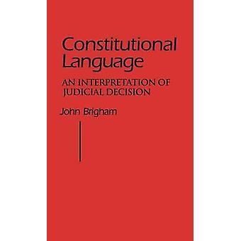 اللغة الدستورية تفسيراً لقرار قضائي قبل بريغهام & جون