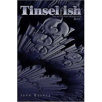 Tinselfish de scripts van seizoen één boek 1 door Garvey & Johannes