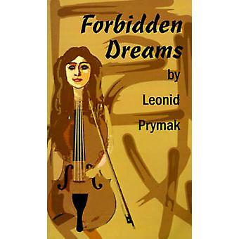 أحلام ممنوعة من بريماك & ليونيد