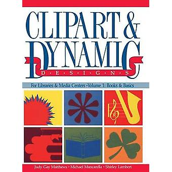 Clipart and Dynamic Designs by Matthews & Judy G.