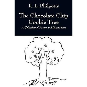 The Chocolate Chip Cookie Tree A Collection of Poems and Illustrations by Philpotts & K. L.