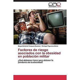 Factores de riesgo asociados con la obesidad no poblacin militar av VazquezGuzman Miguel Antonio