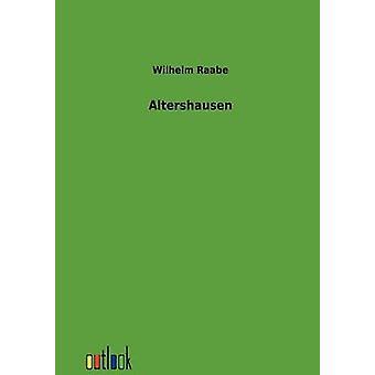 Altershausen esittäjä Raabe & Wilhelm