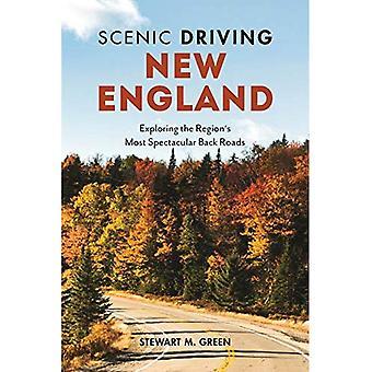 Scenic Driving New England: verkenning van de regio de meest spectaculaire terug wegen (Scenic Driving)