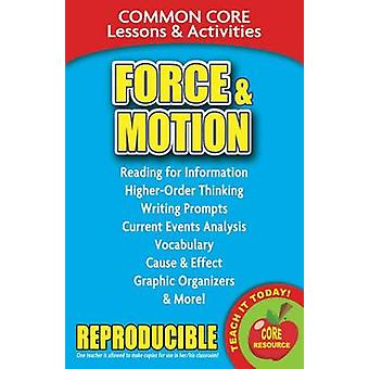 Force & Motion  - Common Core Lessons & Activities by Carole Marsh - 9