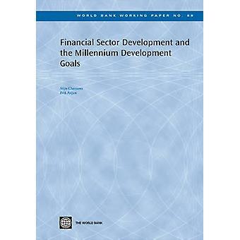 Financial Sector Development and the Millennium Development Goals by
