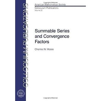 Summable Series and Convergence Factors - 9780821846209 Book