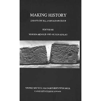 Making History - Essays on the Fornaldarsogur by Martin Arnold - Aliso