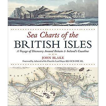Sea Charts of the British Isles by John Blake - 9781472944900 Book