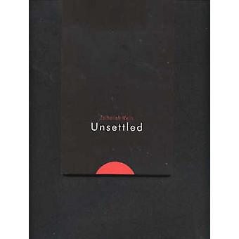 Unsettled by Zachariah Wells - 9781894663762 Book