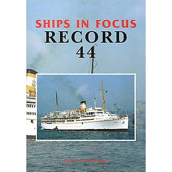 Ships in Focus Record 44 by Ships In Focus Publications - 97819017039