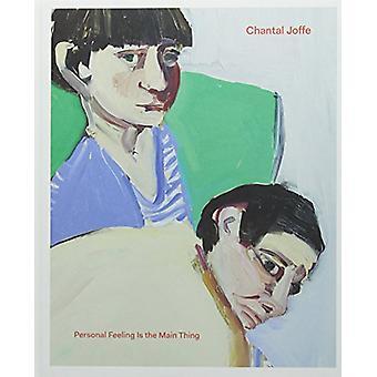 Chantal Joffe - Personal Feeling is the Main Thing van Chantal Joffe -