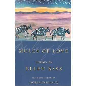 Mules of Love - Poems (American Poets Continuum) Book