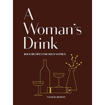 Womans Drink by Natalka Burian