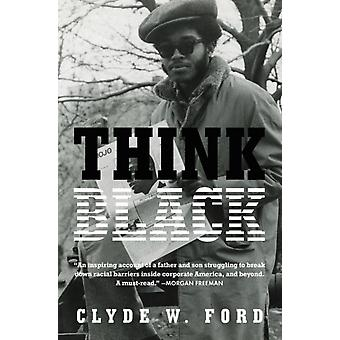 Think Black by Clyde Ford