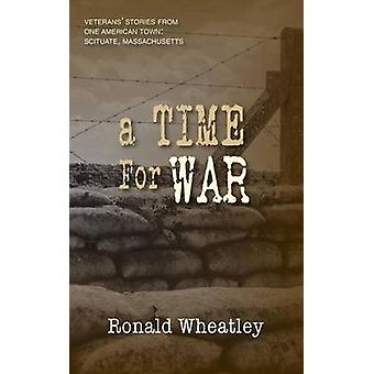 A Time for War by Wheatley & Ronald