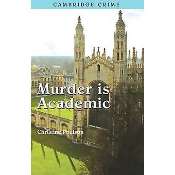 Murder is Academic by Poulson & Christine