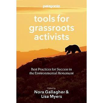 Patagonia Tools for Grassroots Activists - Best Practices for Success