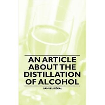 An Article about the Distillation of Alcohol by Rideal & Samuel