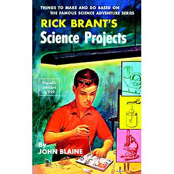 Rick Brants Science Projects by Blaine & John