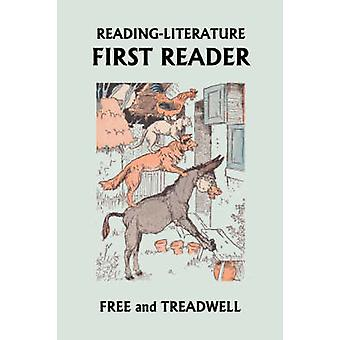 READINGLITERATURE First Reader  Yesterdays Classics by Treadwell & Harriette Taylor