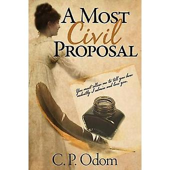 A Most Civil Proposal by Odom & C. P.